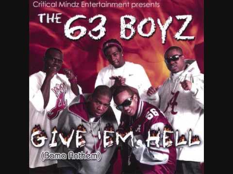 63 Boyz Give Em Hell Bama Anthem