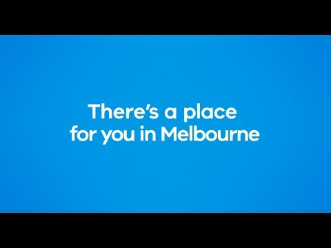 There's a place for you in Melbourne
