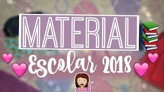 MEU MATERIAL ESCOLAR 2018! | Ana Karoline