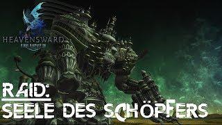 FINAL FANTASY XIV #Raid - Seele des Schöpfers (A12) Guide/Walkthrough (deutsch) POV DD