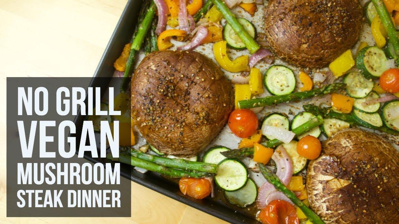 No Grill Vegan Mushroom Steak Dinner