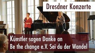 Dresdner Konzerte - Künstler sagen Danke an Be the change e.V. (15.10.2017)