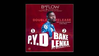 B'Flow - PYD (Pull You Down) Video
