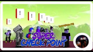Roblox super Checkpoint Run super Standard!