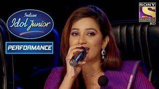 Shreya Ghoshal Sings 'Dola Re Dola' One More Time! | Indian Idol Junior
