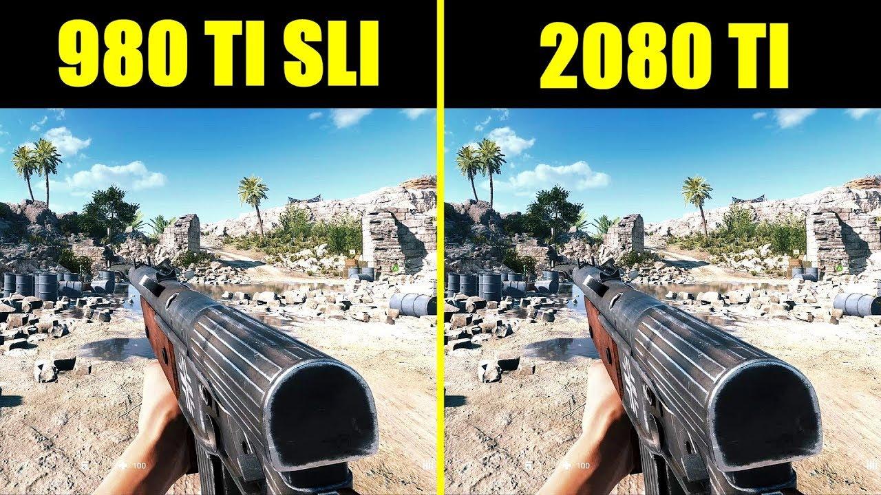 Battlefield 5 RTX 2080 TI Vs GTX 980 TI SLI OC Frame Rate Comparison