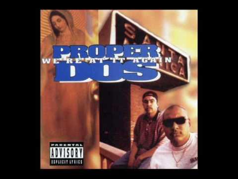 Proper Dos- Hardest Latin Rap Artist-1995