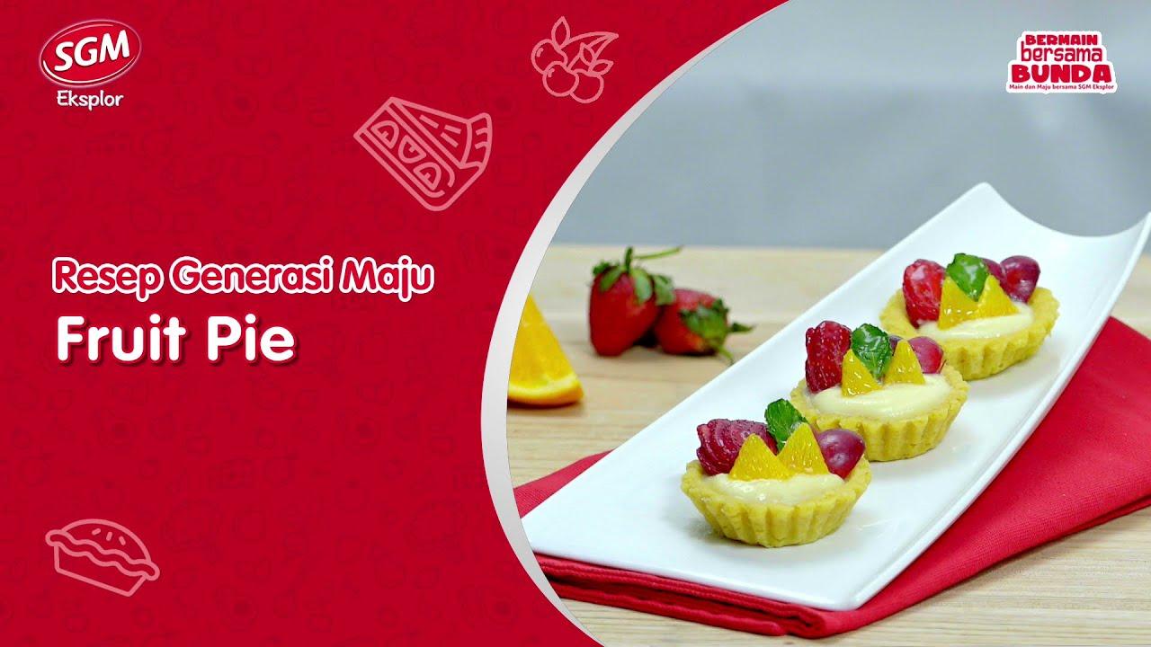Resep Generasi Maju: Fruit Pie