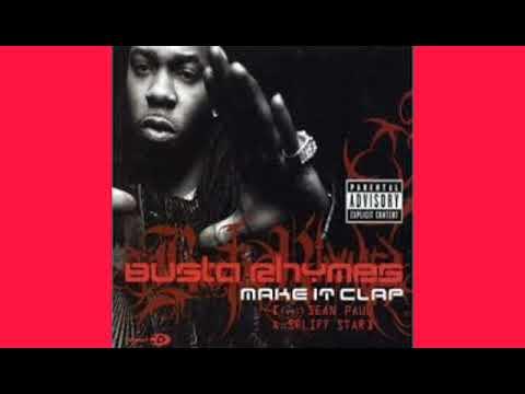 Download Make it clap - Busta Rhymes feat Sean Paul (version skyrock/radio edit)