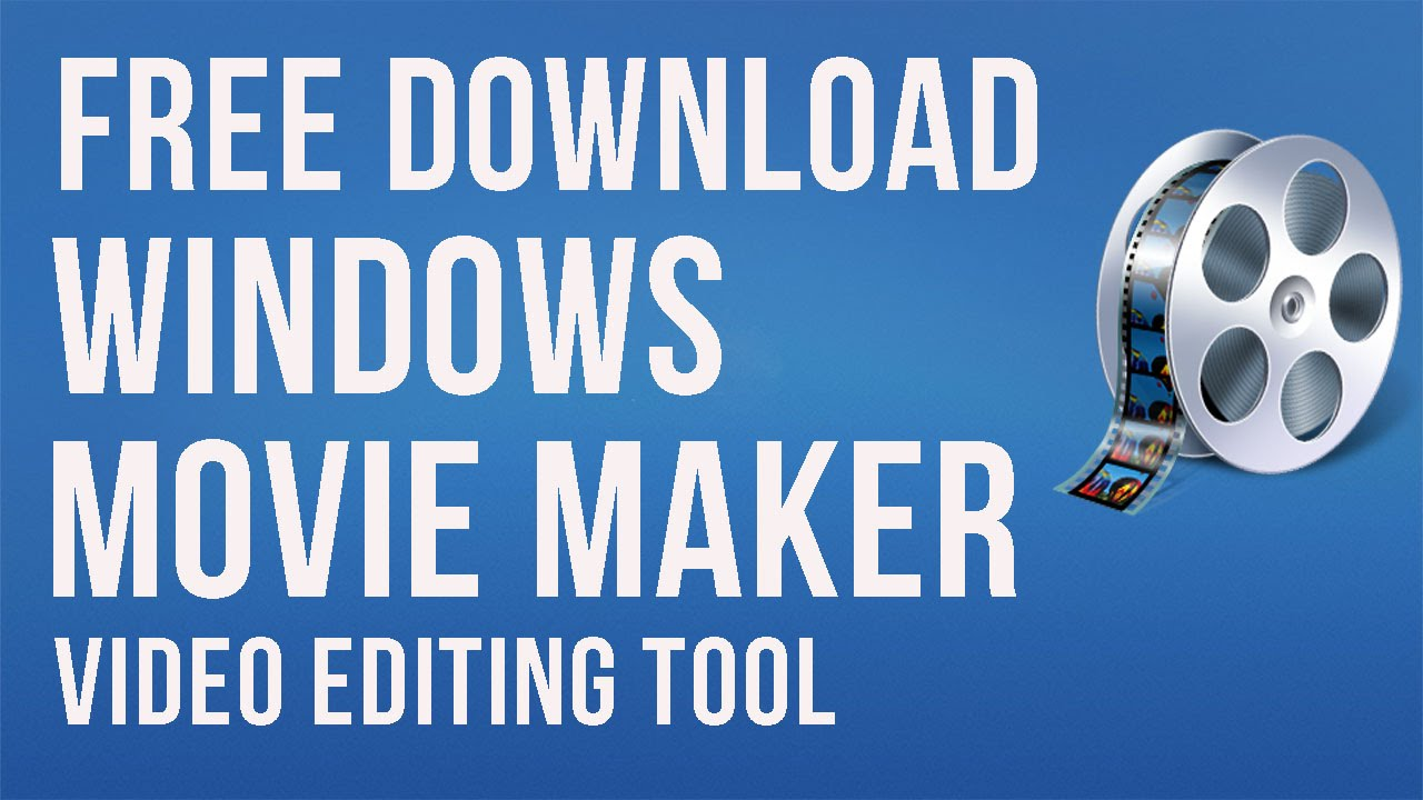 Free movie maker | free windows application.