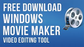 Microsoft Movie Maker For Windows® 8.1/7 Free Download-AskRam