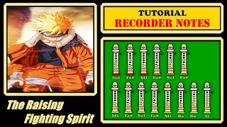 Naruto - The Raising Fighting Spirit【Recorder Notes Tutorial】