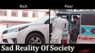 Sad Reality Of Society | The Idiotz
