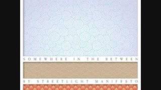 Streetlight Manifesto - Receiving End of it All