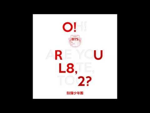 방탄소년단 -- O!RUL8,2? -  10. Outro : Luv In Skool -