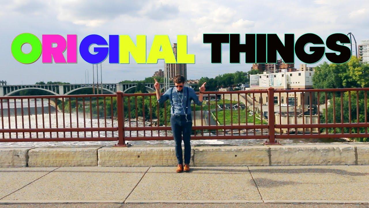 NEW SINGLE 'Original Things' Lyrics Video
