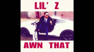 Lil Z Awn That.mp3