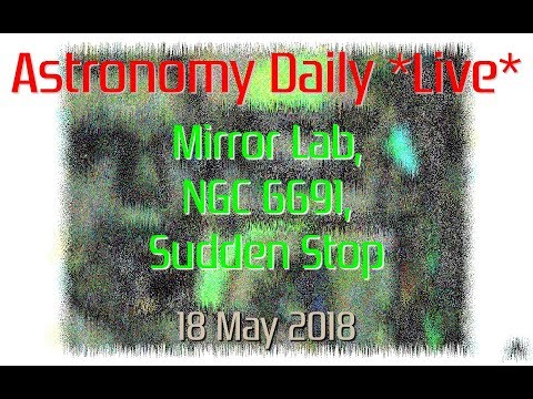 Astronomy Daily *Live* 180518