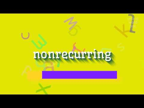 """How to say """"nonrecurring""""! (High Quality Voices)"""