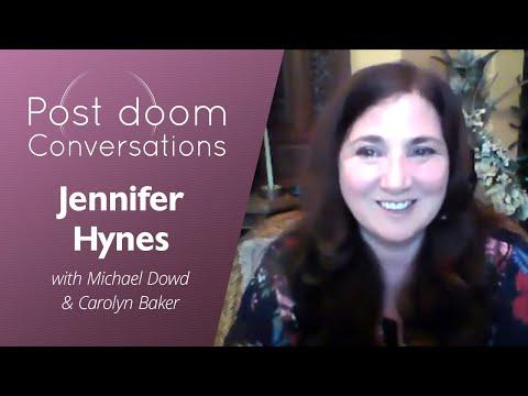 Jennifer Hynes: Post-doom with Michael Dowd and Carolyn Baker