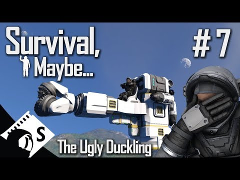 Survival, Maybe... #7 The Birth Of The Ugly Duckling (A Space Engineers Survival Series)