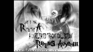 R TO THE A - RHYME ASYLUM UNRELEASED TRACKS COLLECTION