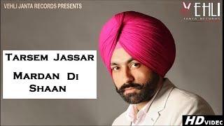 Mardan Di Shaan | Official Song | Turbanator | Tarsem Jassar | Latest Punjabi Songs 2018