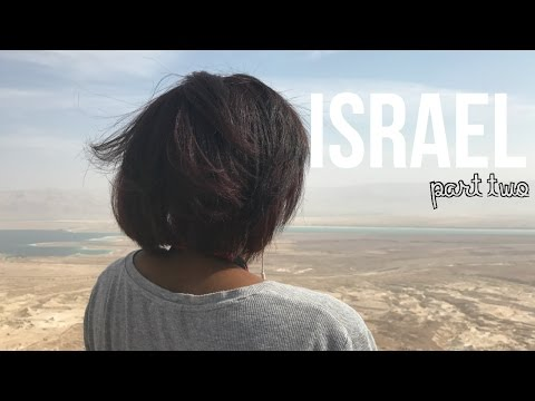 TRAVEL VLOG: ISRAEL Part two | Charity Joy
