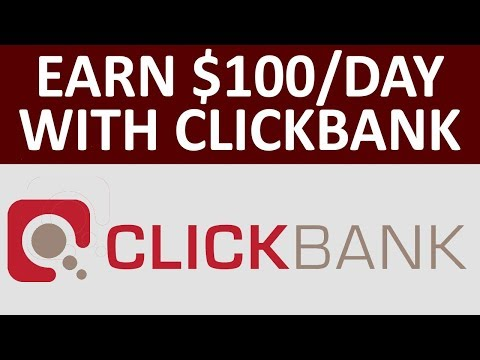 Earn $100 Per Day Online Without investment With Clickbank | Make Money Online In 2018 - 2019