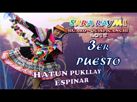 HATUN PUKLLAY de Espinar TERCER LUGAR Sara Raymi 2017