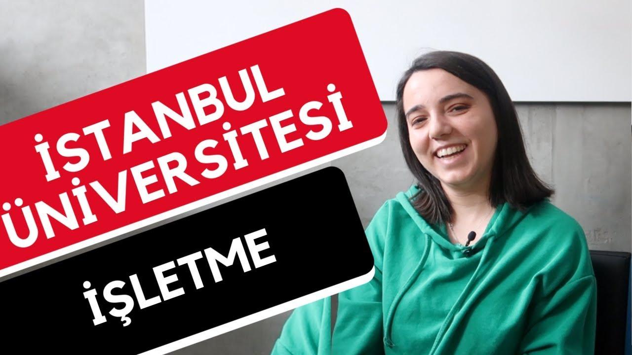 İstanbul Üniversitesi - İşletme |Hangi Üniversite Hangi Bölüm