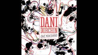 Dani Dorchin - One Man Band - Full album