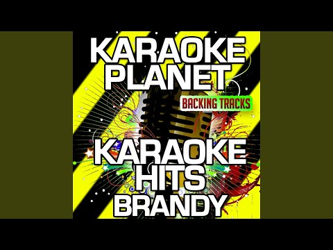 Afrodisiac (Karaoke Version With Background Vocals) (Originally Performed By Brandy)