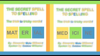How To Spell Material & Medicine - The Secret Spell To Spelling
