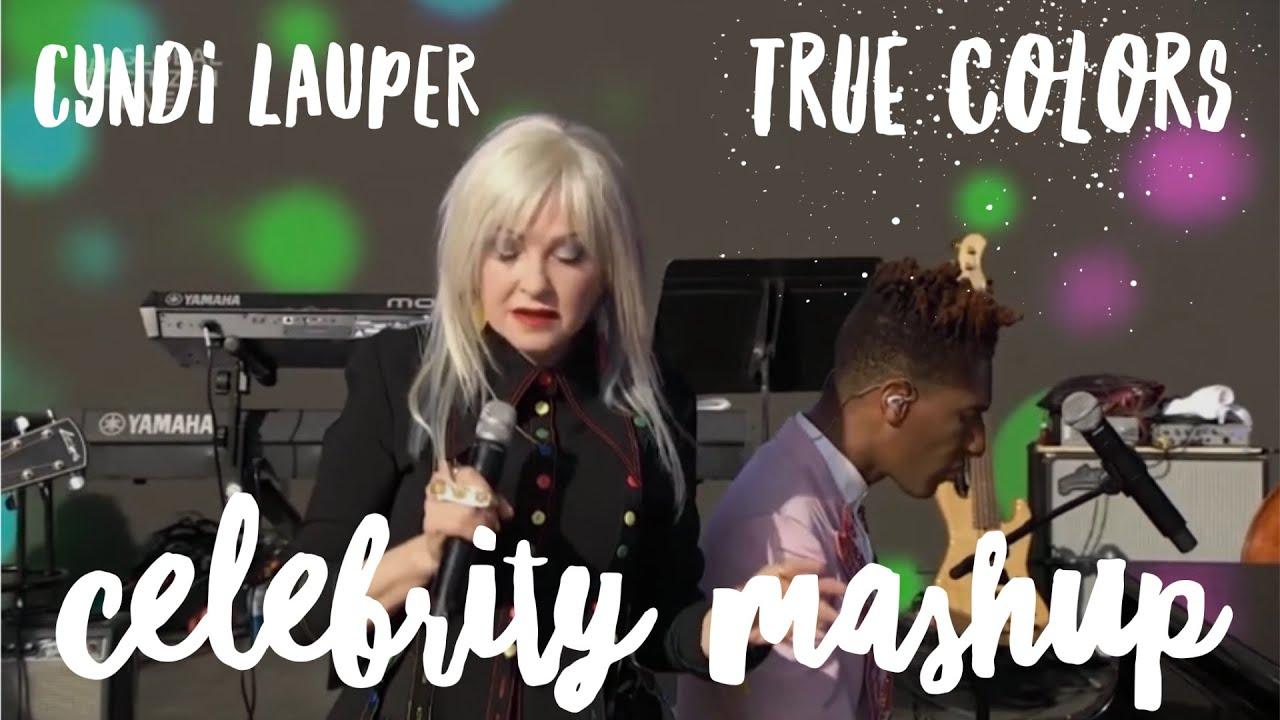 Download Cyndi Lauper – True Colors (Celebrity Mashup)