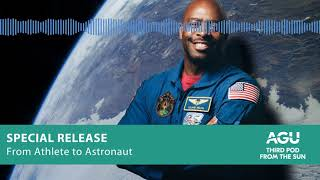 Podcast: From Athlete To Astronaut