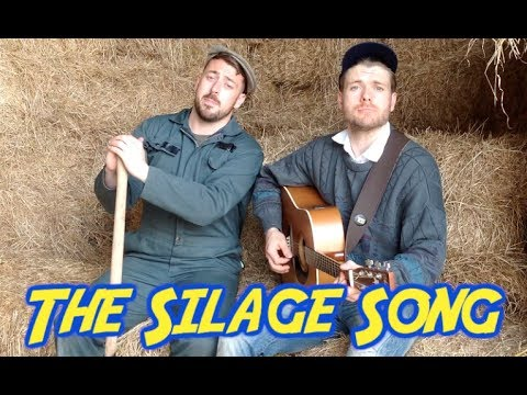 The Silage Song - The 2 Johnnies