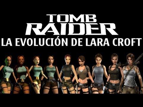TOMB RAIDER - LA EVOLUCIÓN DE LARA CROFT A LO LARGO DE LOS AÑOS
