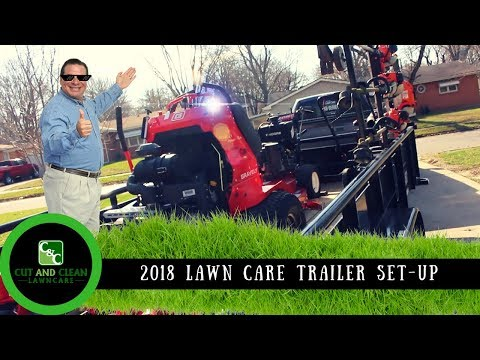 2018 Lawn Care | Equipment and Trailer Set Up | Ready to Start The Season!