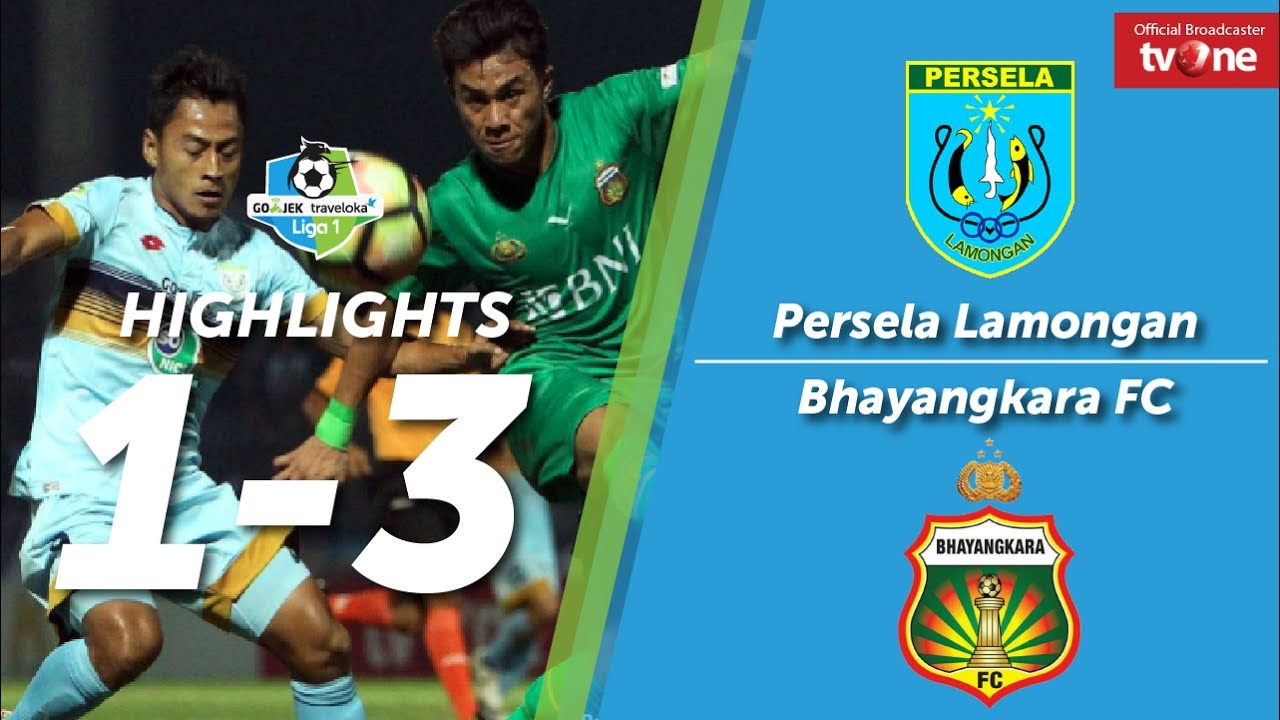 Persela Lamongan Vs Bhayangkara Fc   All Goals Highlights