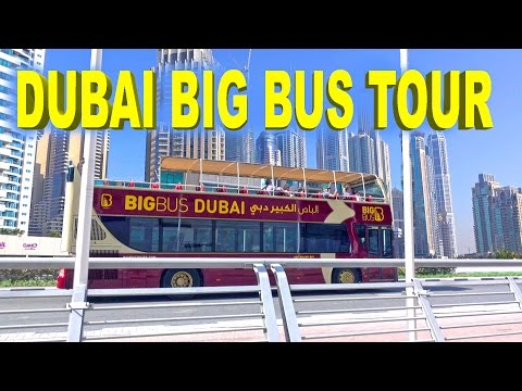 Dubai Big Bus Tour - Day & Night 4K