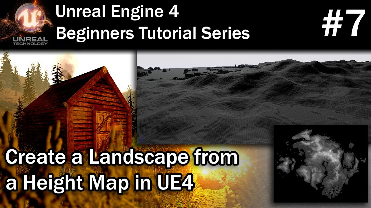 #7 Using Height Maps to Create Landscapes in UE4 | Unreal Engine 4 Tutorial  for Beginners