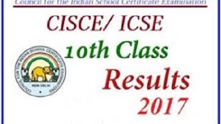 icse 10th result 2017 cisce 10th class result 2017 download