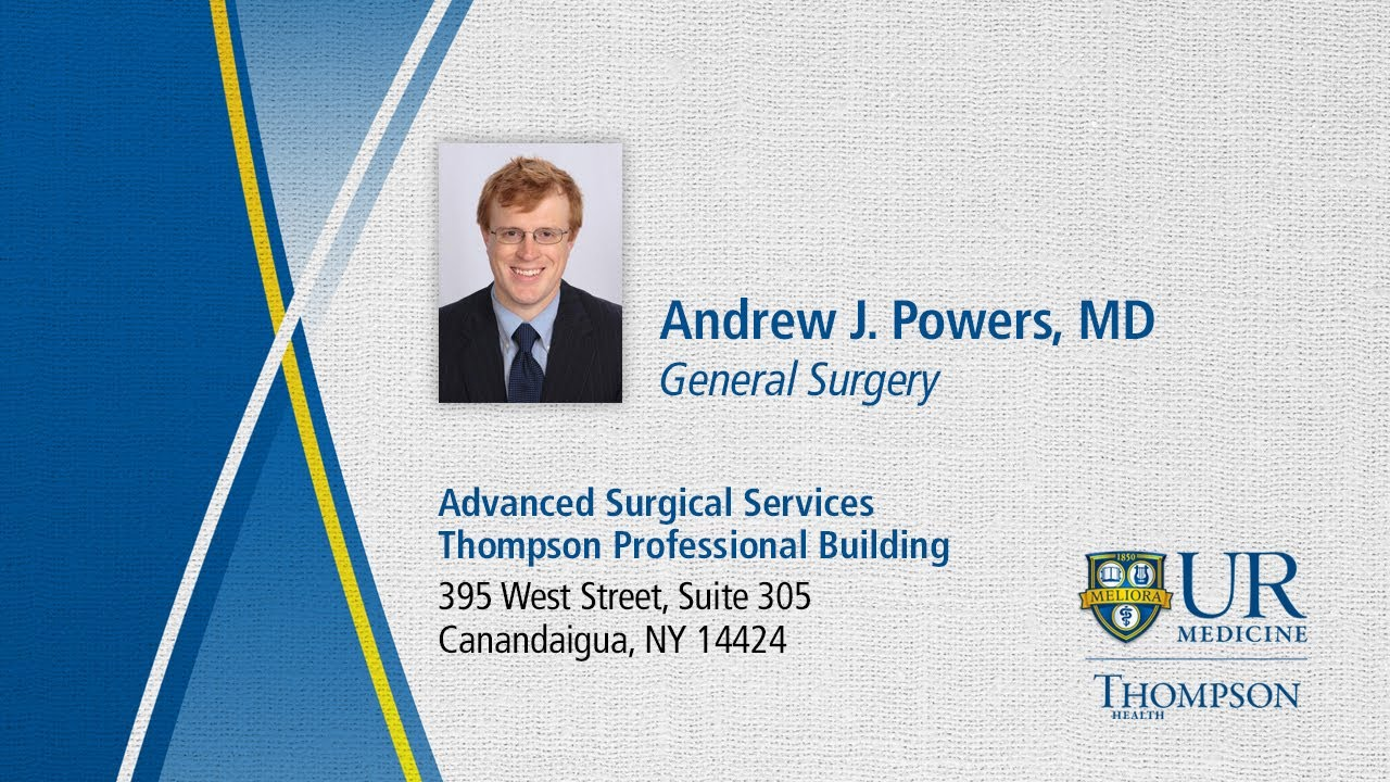 Andrew Powers Md General Surgeon Thompson Health Advanced Surgical Services