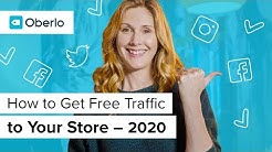 How to Get Free Traffic to Your Store in 2020 | Oberlo Dropshipping