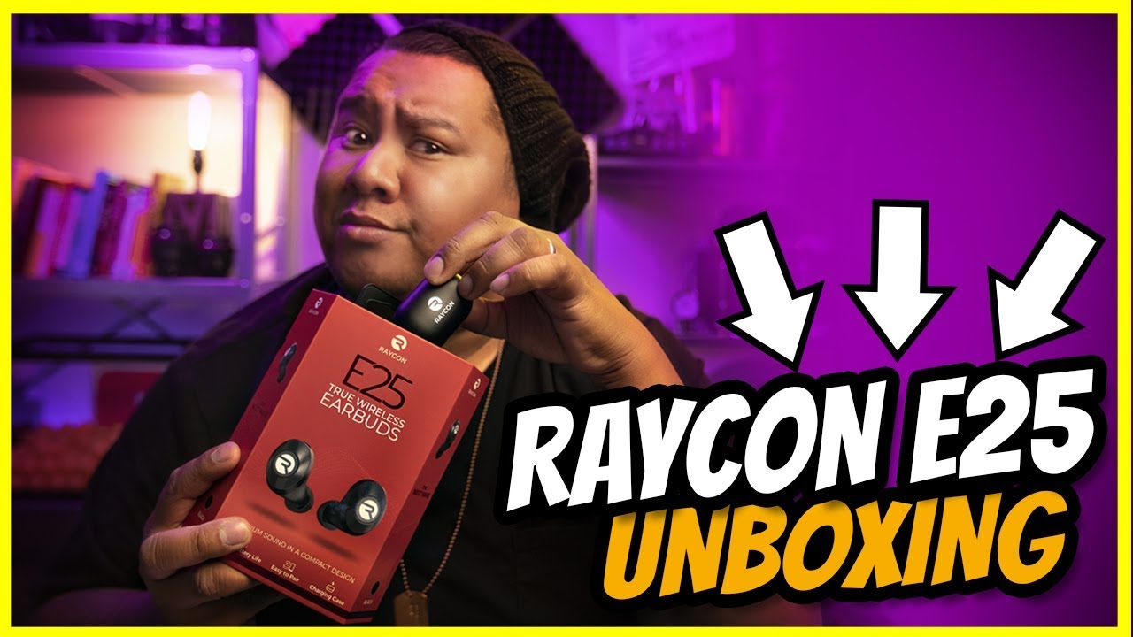 Raycon E25 True Wireless Earbuds Unboxing First Impressions Youtube