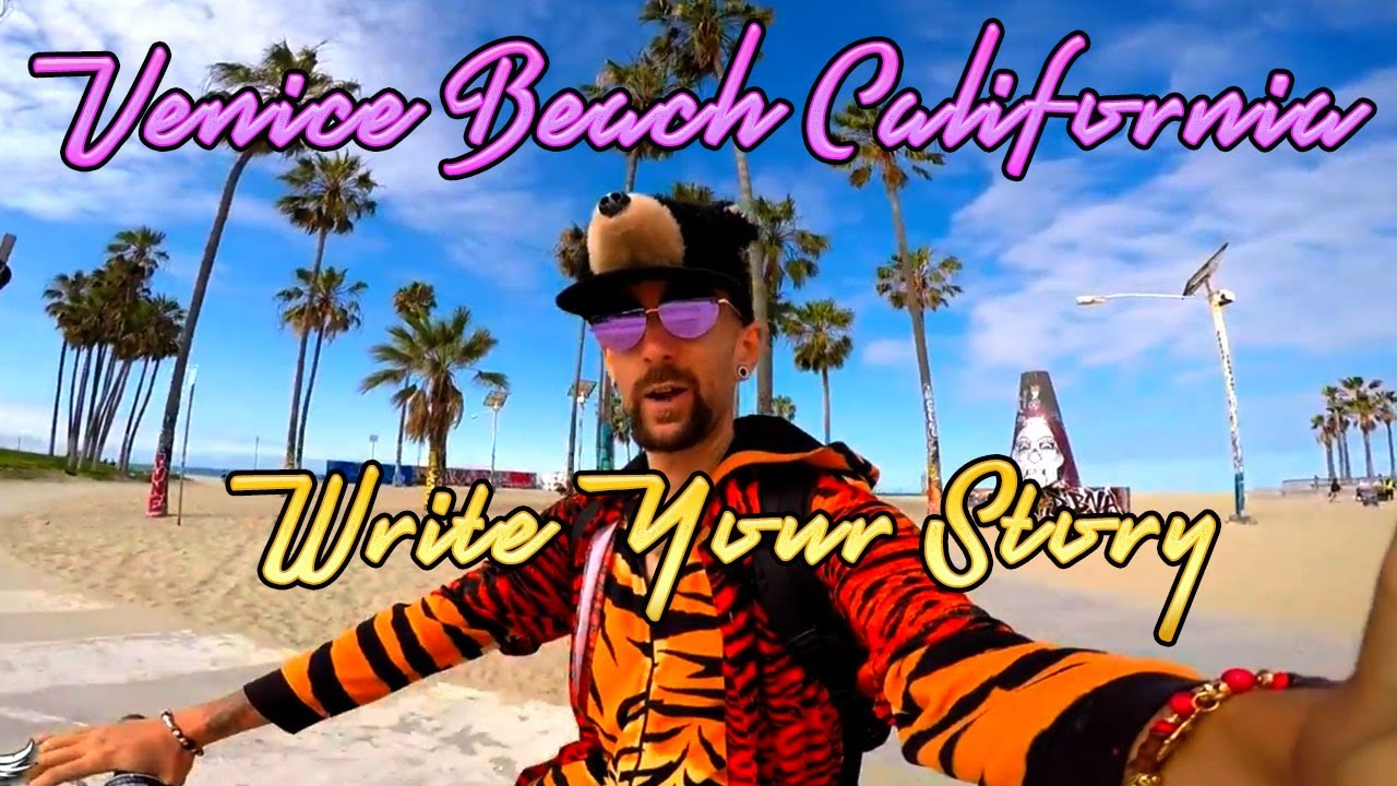 Venice Beach California ~ Write Your Story