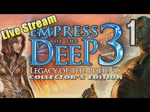 Empress of the Deep 3: Legacy of the Phoenix [01] w/YourGibs - Part 1 - OPENING