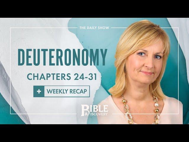How Do We Prosper? | Deuteronomy 24-31 + Weekly Recap