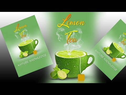 Advertising Poster Design Lemon Tea  With Photoshop 2019